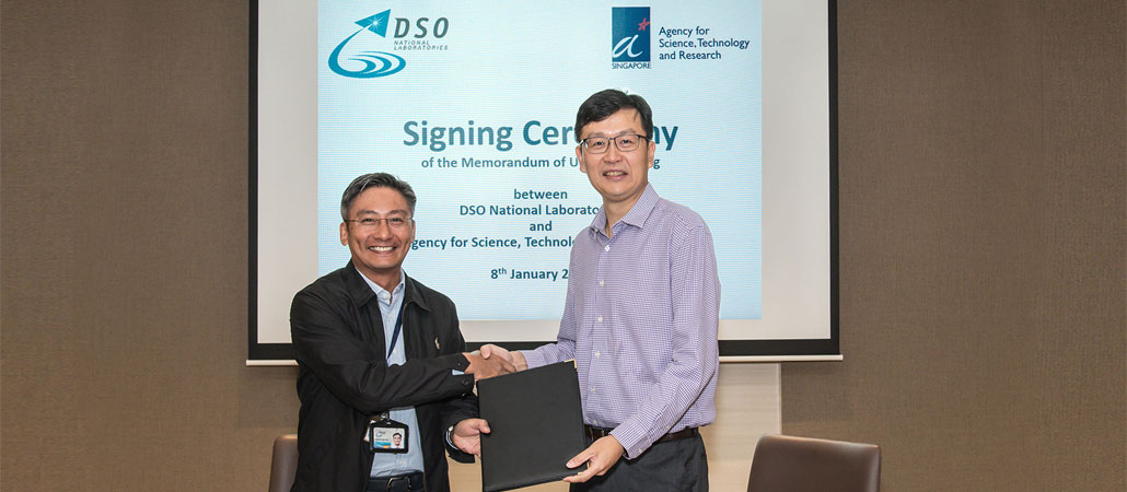 DSO-A*STAR MOU SIGNING ON STRATEGIC PARTNERSHIP IN R&D