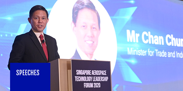 Minister Chan Chun Sing at the Singapore Aerospace Technology Leadership Forum